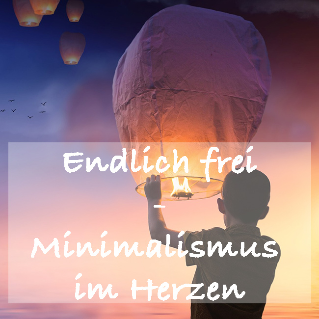 Endlich frei Minimalismus Ebook Guide